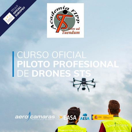 Curso Oficial de Piloto Profesional de Drones (STS) AESA/EASA (ACADEMIA FIPP)